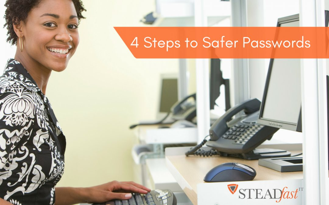 4 Steps to Safer Passwords: Infographic