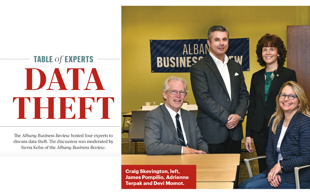 Data Theft: Table of Experts – a panel discussion with the Albany Business Review