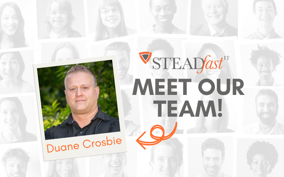 Meet Our Team: Duane Crosbie